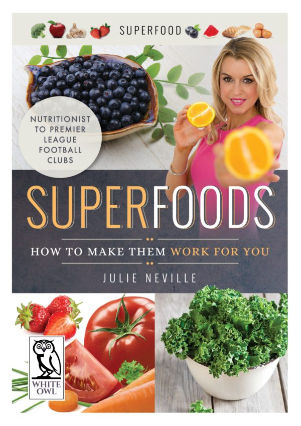 superfoods by julie neville